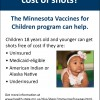 Free or low cost vaccines through the Minnesota Vaccines for Children